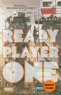 Ready Player One- A Novel by Ernest Cline