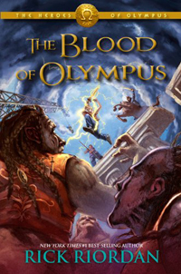 The Heroes of Olympus Book Five- The Blood of Olympus by Rick Riordan