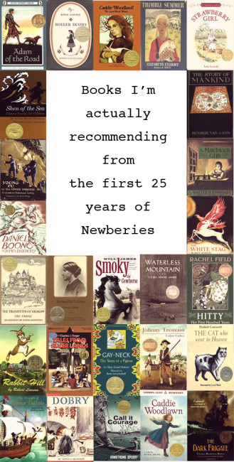 Books I'm actually recommending from the first 25 Newberies