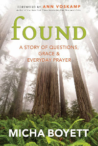 Found- A Story of Questions, Grace & Everyday Prayer