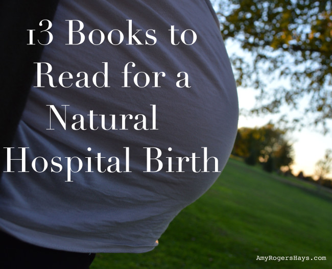 13 Books to Read for Natural Hospital Birth