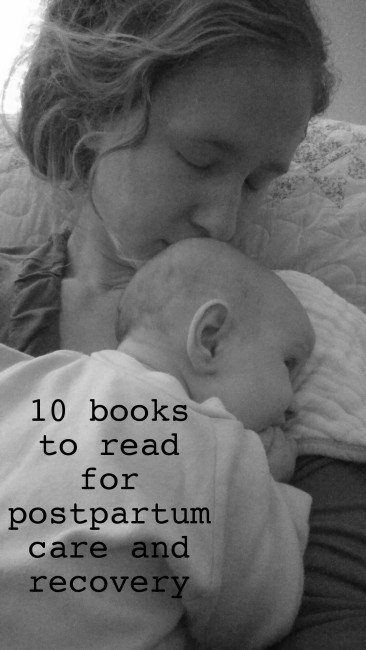 ten books to read for postpartum care and recovery